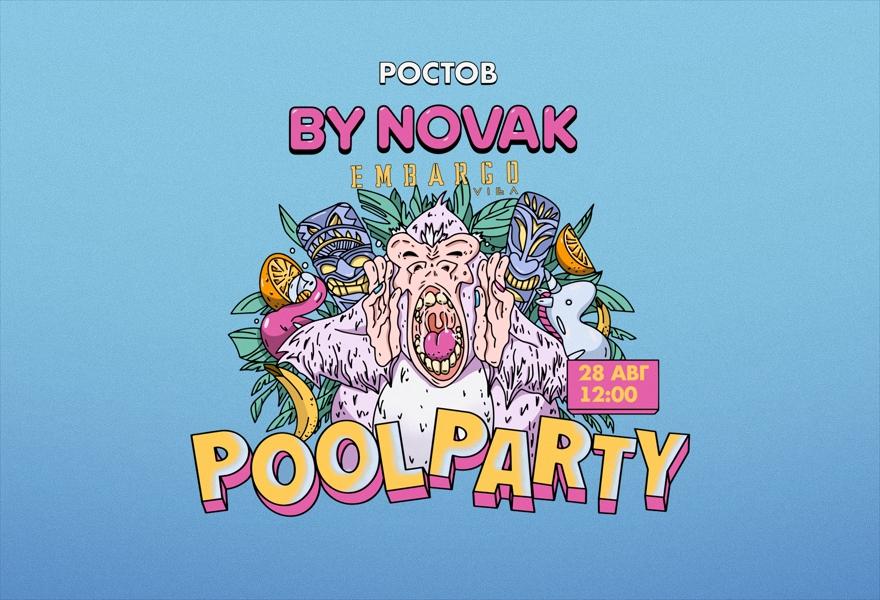 POOL PARTY x BY NOVAK