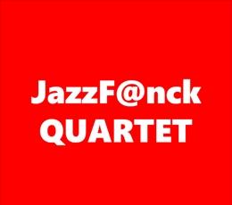 Jazz F@nck Quartet
