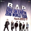 B.A.P LIVE ON EARTH 2016 WORLD TOUR MOSCOW AWAKE!!