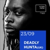 DEADLY HUNTA(UK)