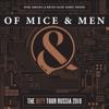 OF MICE & MEN (USA) в Москве