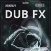 Dub FX (AUS) в Минске