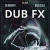 Dub FX (AUS) в Киеве