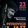 Владимир Петрович Пресняков / «Petrovich JAZZ»