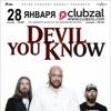 DEVIL YOU KNOW (USA) в Петербурге