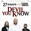 DEVIL YOU KNOW (USA) в Москве