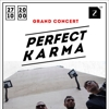 Perfect Karma Grand Concert