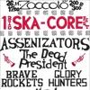 SKA-CORE FEST: Assenizator'Ы, Brave Rockets и многие другие!